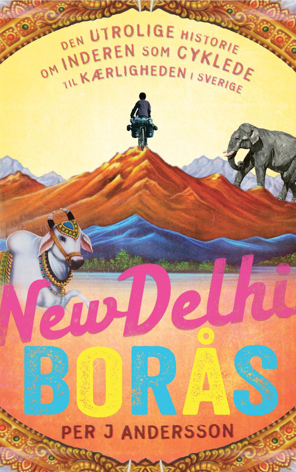Vagabonds Per J Andersson har skildrat den fantastiska berättelsen i boken New Delhi – Borås.